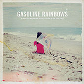 Gasoline Rainbows by Various Artists