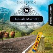 Hamish Macbeth und das tote Flittchen - Schottland-Krimis, Teil 5 (Ungekürzt) von M. C. Beaton
