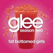 Fat Bottomed Girls (Glee Cast Version) by Glee Cast