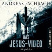 Das Jesus-Video, Folge 1-4: Die komplette Hörspiel-Reihe nach Andreas Eschbach (Ungekürzt) von Andreas Eschbach