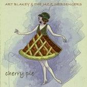 Cherry Pie van Art Blakey