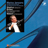 Sibelius: Symphony No. 1, Britten: The Young Person's Guide to the Orchestra, Webern: Im Sommerwind de Mariss Jansons