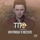 Ven Porque Te Necesito de Tito Rodriguez