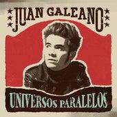 Universos Paralelos by Juan Galeano