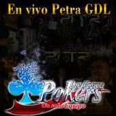 En Vivo Petra Gdl by Los Nuevos Pokers