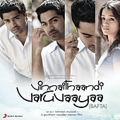 Vinnathaandi Varuvaayaa Bafta (Original Motion Picture Soundtrack) by A.R. Rahman