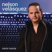 Como Nunca von Nelson Velasquez