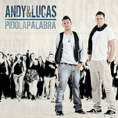Pido La Palabra by Andy & Lucas