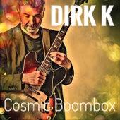 Cosmic Boombox by Dirk K.