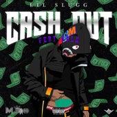 Cash Out (feat. Lula) de Lil Slugg