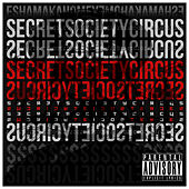 Secret Society Circus by Esham