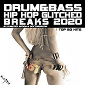 Drum & Bass Hip Hop Glitched Breaks: 2020 Top 20 Hits, Vol. 1 de Dubstep Spook