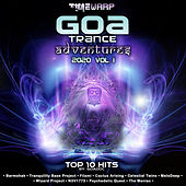 GoaTrance Adventures: 2020 Top 10 Hits, Vol. 1 by Goa Doc