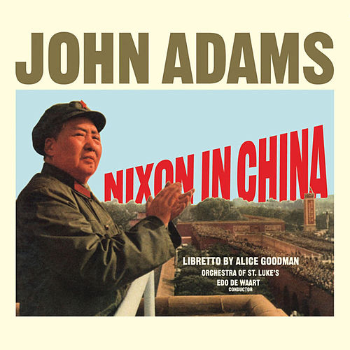 Nixon In China de John Adams