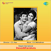 Desoddharakulu (Original Motion Picture Soundtrack) de K. V. Mahadevan