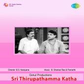 Sri Thirupathamma Katha (Original Motion Picture Soundtrack) de B. Shankar Rao