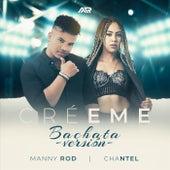 Créeme (Bachata Versión) de Manny Rod