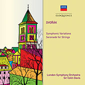 Dvorak: Symphonic Variations; Serenade for Strings von Sir Colin Davis