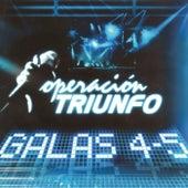 Operación Triunfo (Galas 4 - 5 / 2005) by Various Artists
