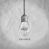 Trouble di Welshly Arms