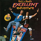 Bill & Ted's Excellent Adventure by Various Artists