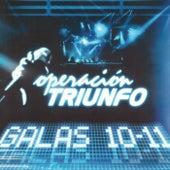 Operación Triunfo (Galas 10 - 11 / 2005) by Various Artists