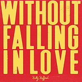 Without Falling in Love by Billy Raffoul