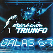 Operación Triunfo (Galas 6 - 7 / 2005) by Various Artists