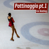 Pattinaggio Pt.1 Ice skating di Various Artists