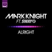 Alright by Mark Knight