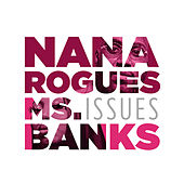 Issues de Nana Rogues