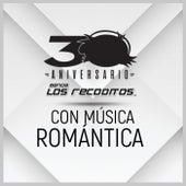 Con Música Romántica (Versión 30 Aniversario) de Banda Los Recoditos