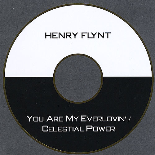 You Are My Everlovin' / Celestial Power by Henry Flynt