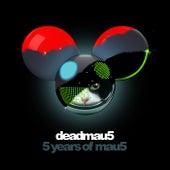 5 Years of mau5 by Deadmau5