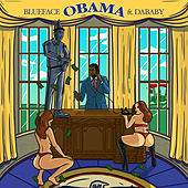 Obama (feat. DaBaby) by Blueface