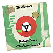 Batman Theme (The Joker Remix) de The Marketts