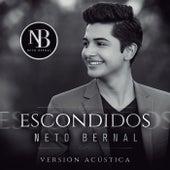 Escondidos (Acoustic) de Neto Bernal