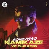 Kamikaze (VIP Club Remix) by Rompasso