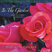 In the Garden by Mary Beth Carlson