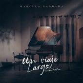 Un Viaje Largo (Versión Acústica) de Marcela Gandara