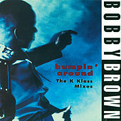 Humpin' Around by Bobby Brown