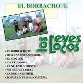 El Borrachote von Los Reyes Locos