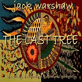 The Last Tree von Jack Warshaw
