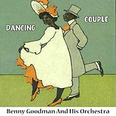 Dancing Couple by Benny Goodman