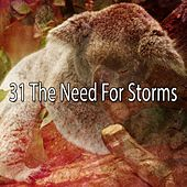 31 The Need for Storms de Thunderstorm Sleep
