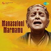 Manasuloni Marmamu - Single by M. S. Subbulakshmi