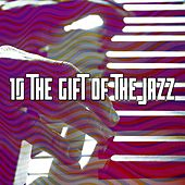 10 The Gift of the Jazz by Bossa Cafe en Ibiza