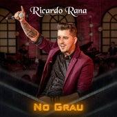 No Grau de Ricardo Rana