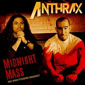 Midnight Mass by Anthrax