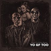 Yo GF Too (feat. Kirko Bangz) by Yung Q